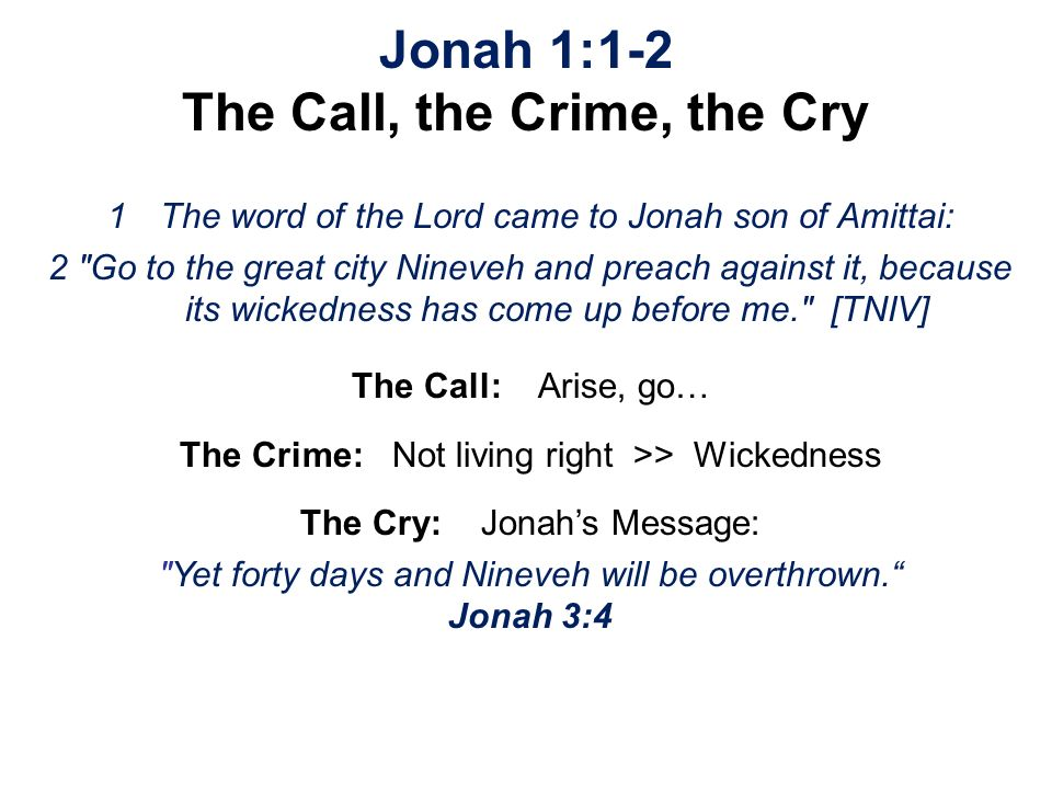 Jonah 1:1-2 The Call, the Crime, the Cry