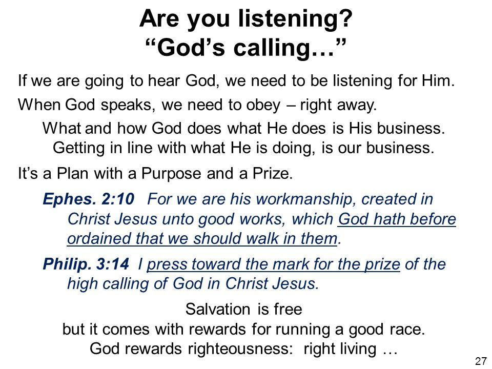 Are you listening God's calling…