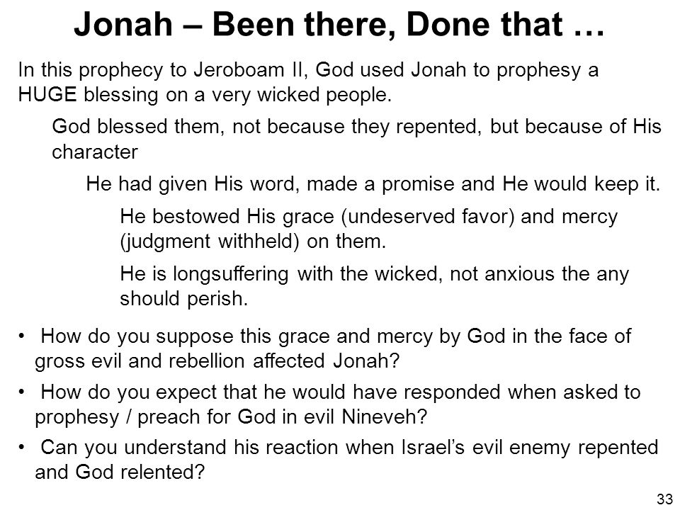 Jonah – Been there, Done that …