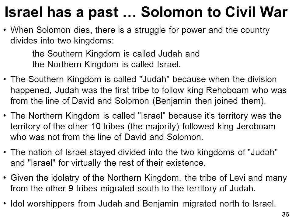 Israel has a past … Solomon to Civil War