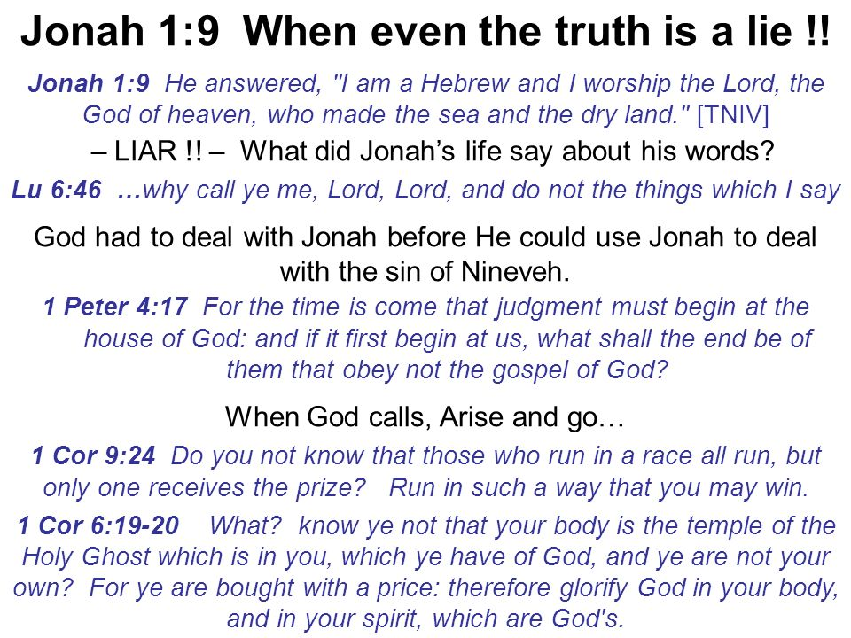 Jonah 1:9 When even the truth is a lie !!