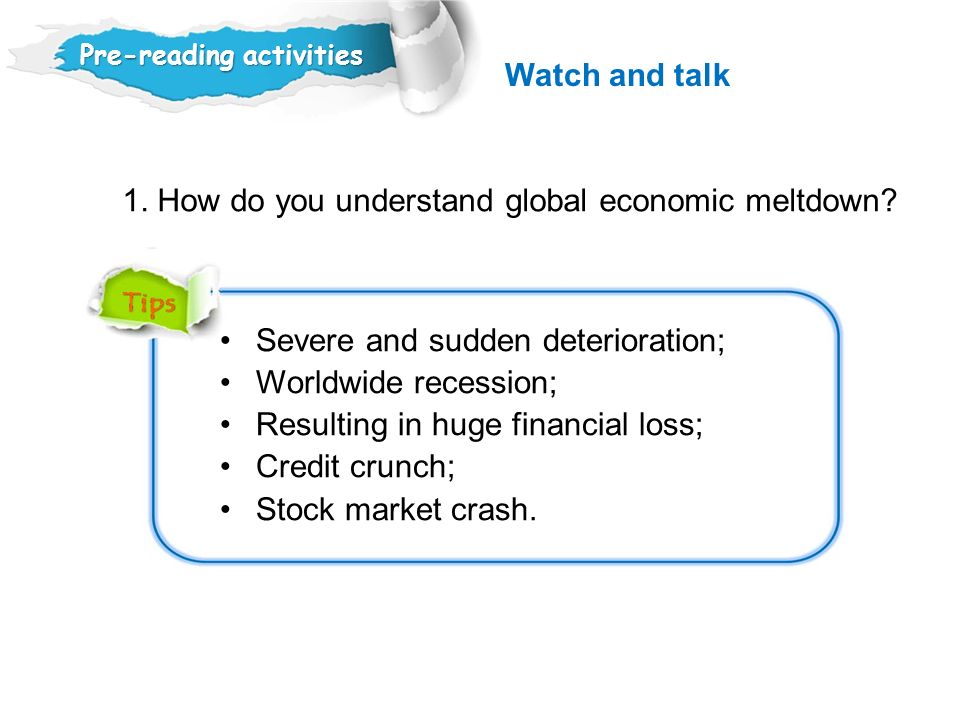 1. How do you understand global economic meltdown