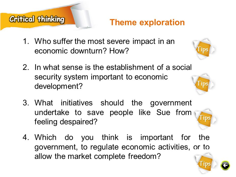 Critical thinking Theme exploration. Who suffer the most severe impact in an economic downturn How