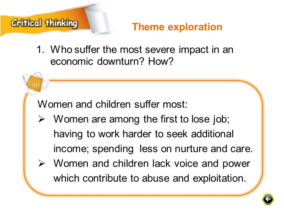 Who suffer the most severe impact in an economic downturn How