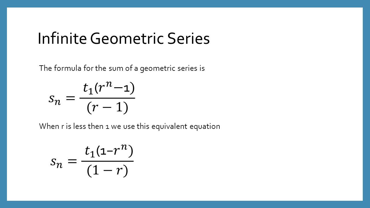 Infinite Geometric Series Ppt Download