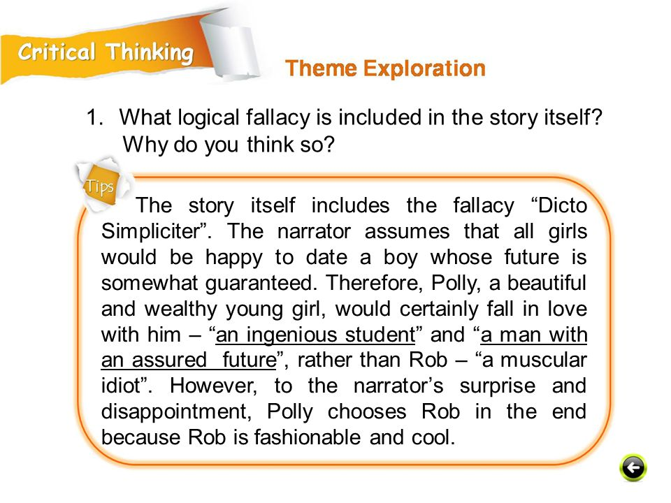What logical fallacy is included in the story itself