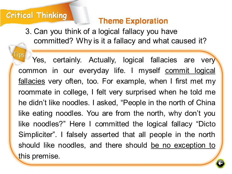 3. Can you think of a logical fallacy you have