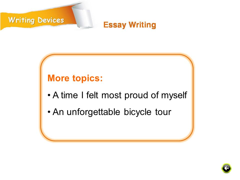 More topics: • A time I felt most proud of myself • An unforgettable bicycle tour