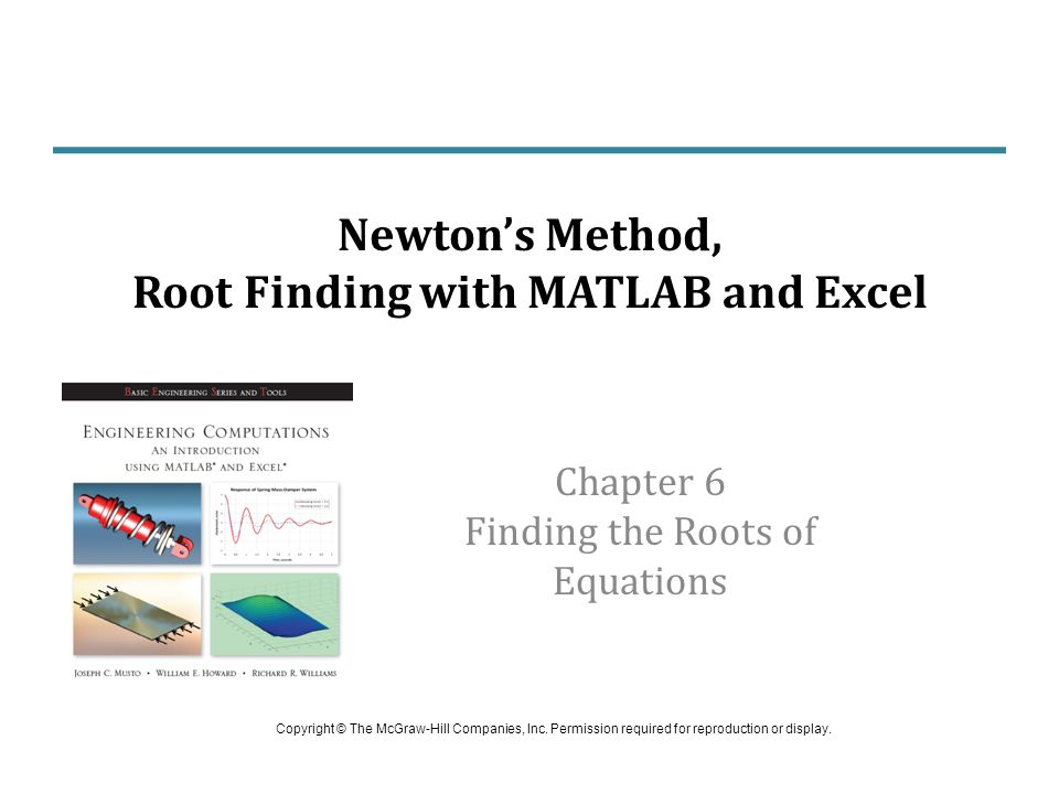 Newton's Method, Root Finding with MATLAB and Excel