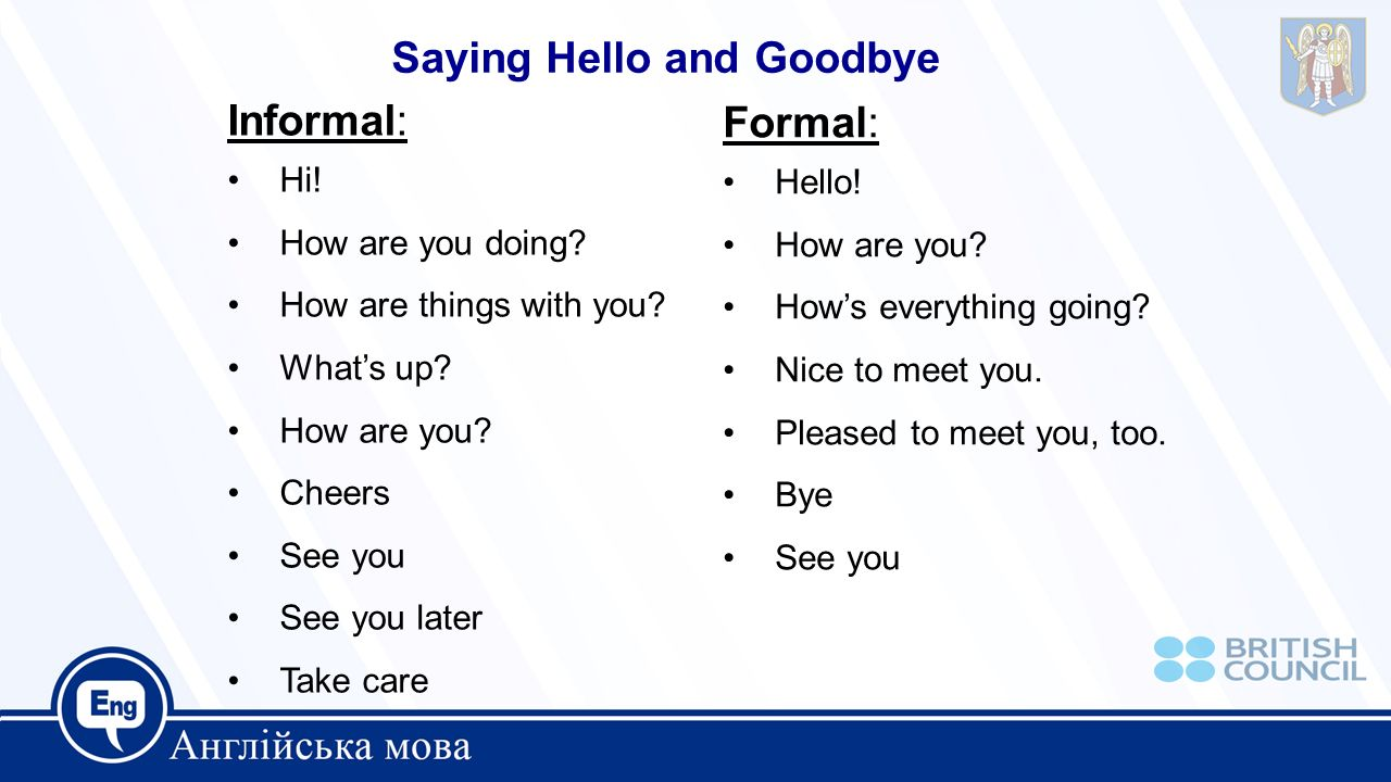 Saying hello and goodbye ppt video online download saying hello and goodbye informal formal m4hsunfo