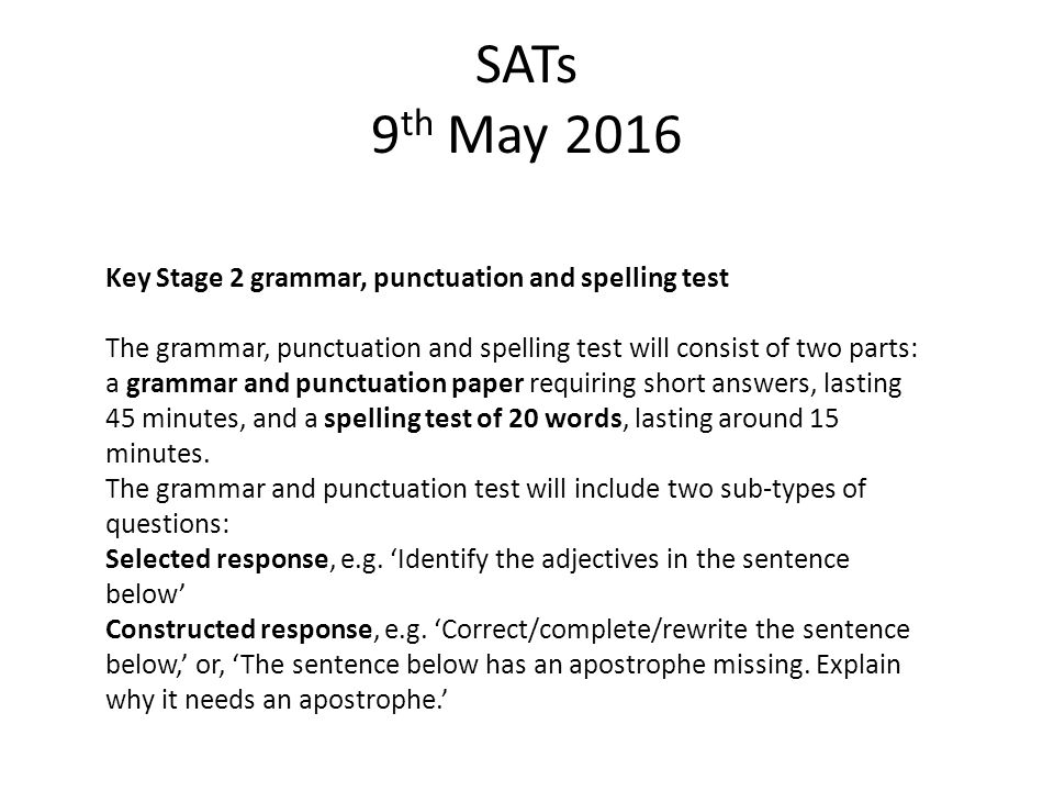 SATs 9th May 2016 Key Stage 2 grammar, punctuation and spelling test