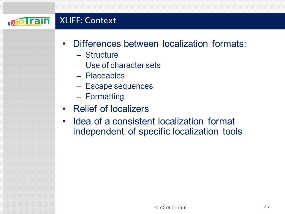 Differences between localization formats: