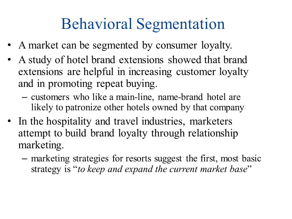 behavioral market segmentation examples