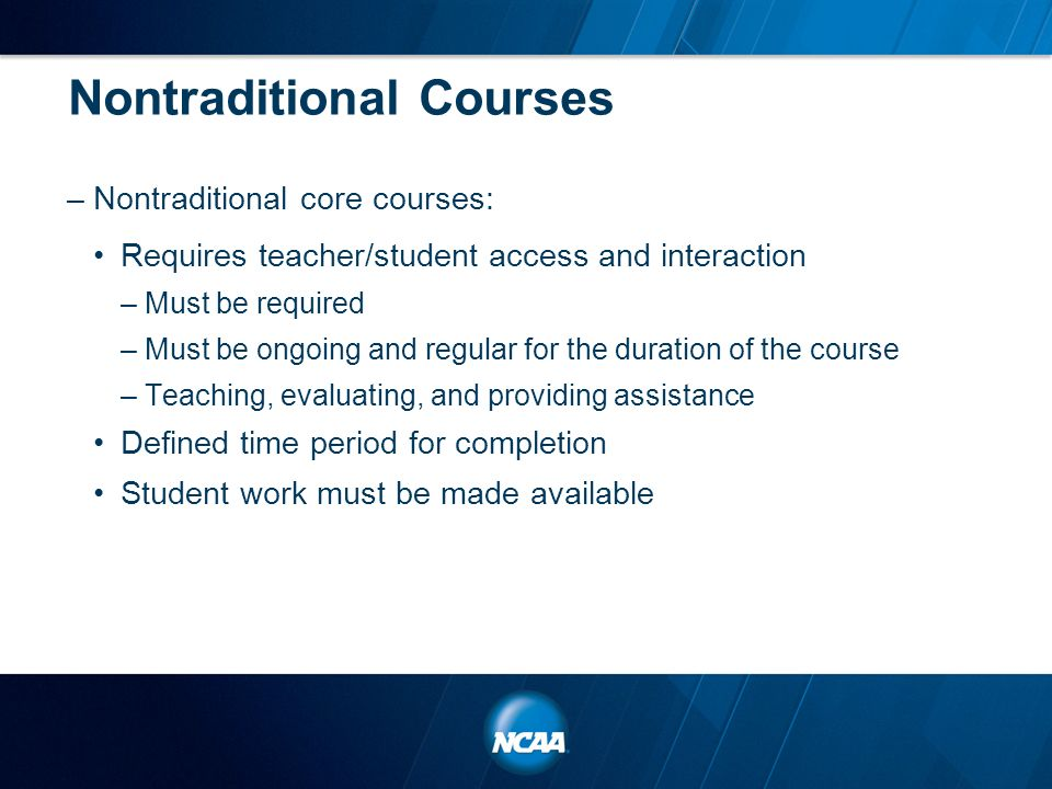 ncaa non traditional coursework questionnaire New new school nontraditional coursework questionnaire 1 please answer the following questions with regard to your school's use of nontraditional courses.