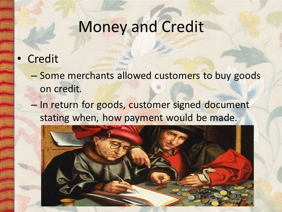 Money and Credit Credit