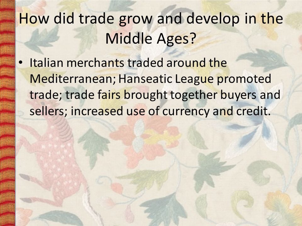 How did trade grow and develop in the Middle Ages