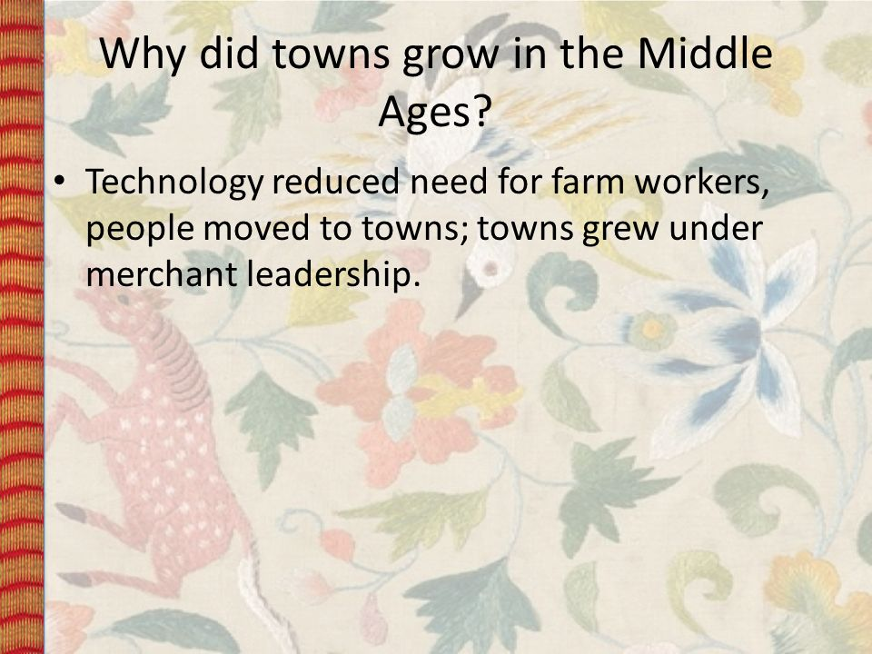 Why did towns grow in the Middle Ages