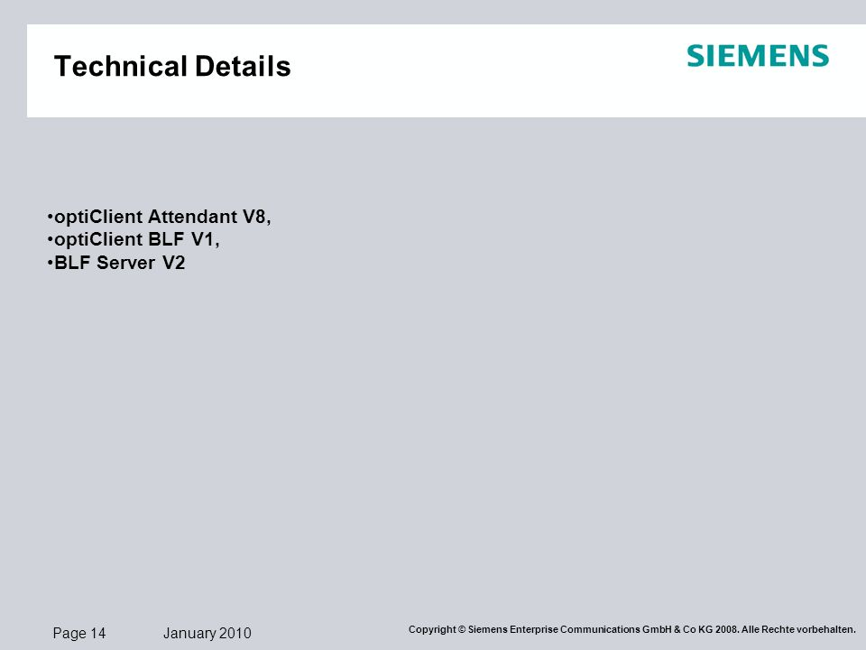 Technical Details optiClient Attendant V8, optiClient BLF V1,