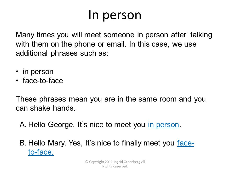 meet you in person