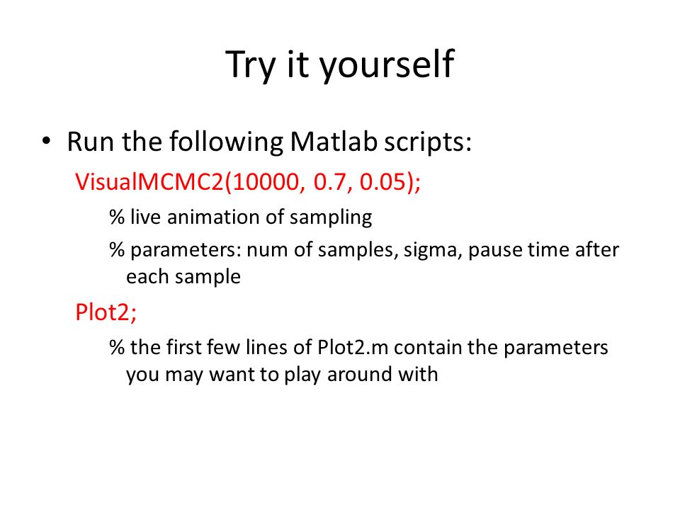 MCMC in practice Start collecting samples after the Markov
