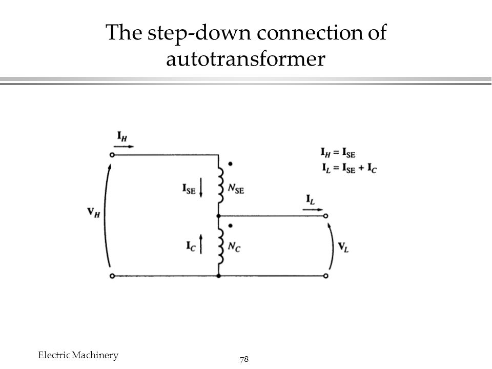 Chapter 2 transformers edit by chi shan yu electric machinery ppt the step down connection of autotransformer publicscrutiny Images