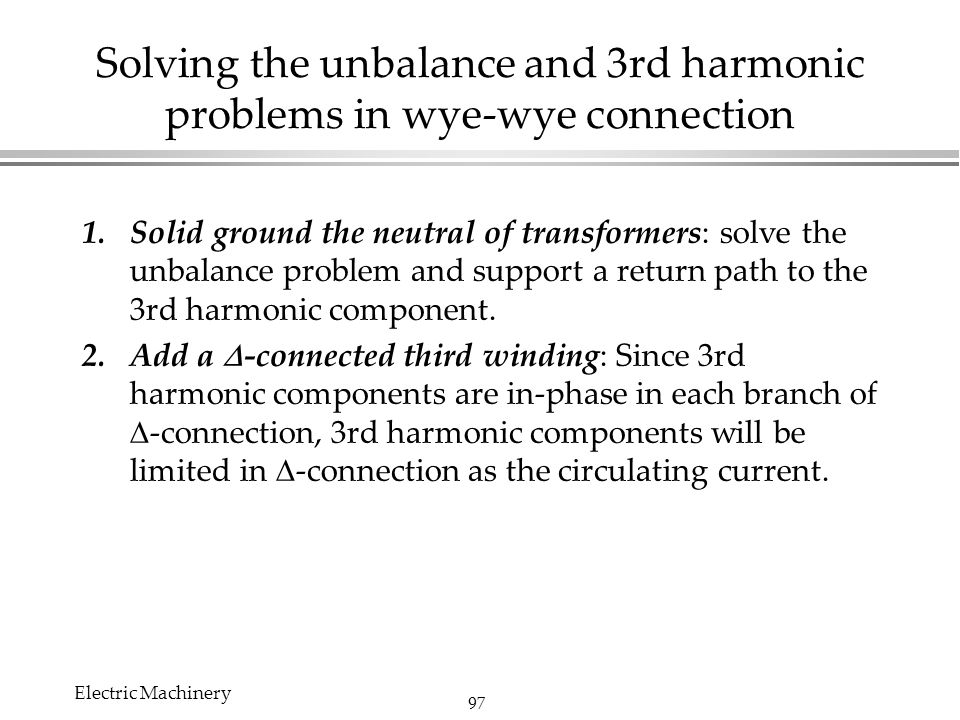 Chapter 2 transformers edit by chi shan yu electric machinery ppt solving the unbalance and 3rd harmonic problems in wye wye connection publicscrutiny Images