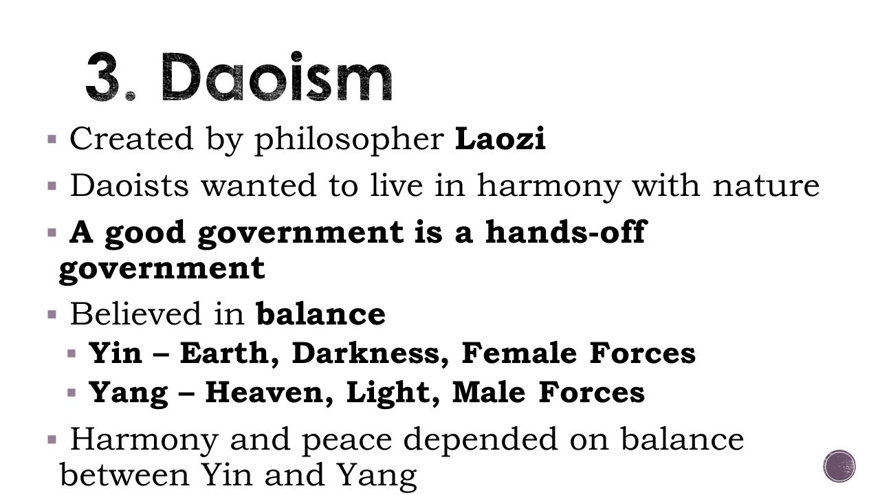 3. Daoism Created by philosopher Laozi