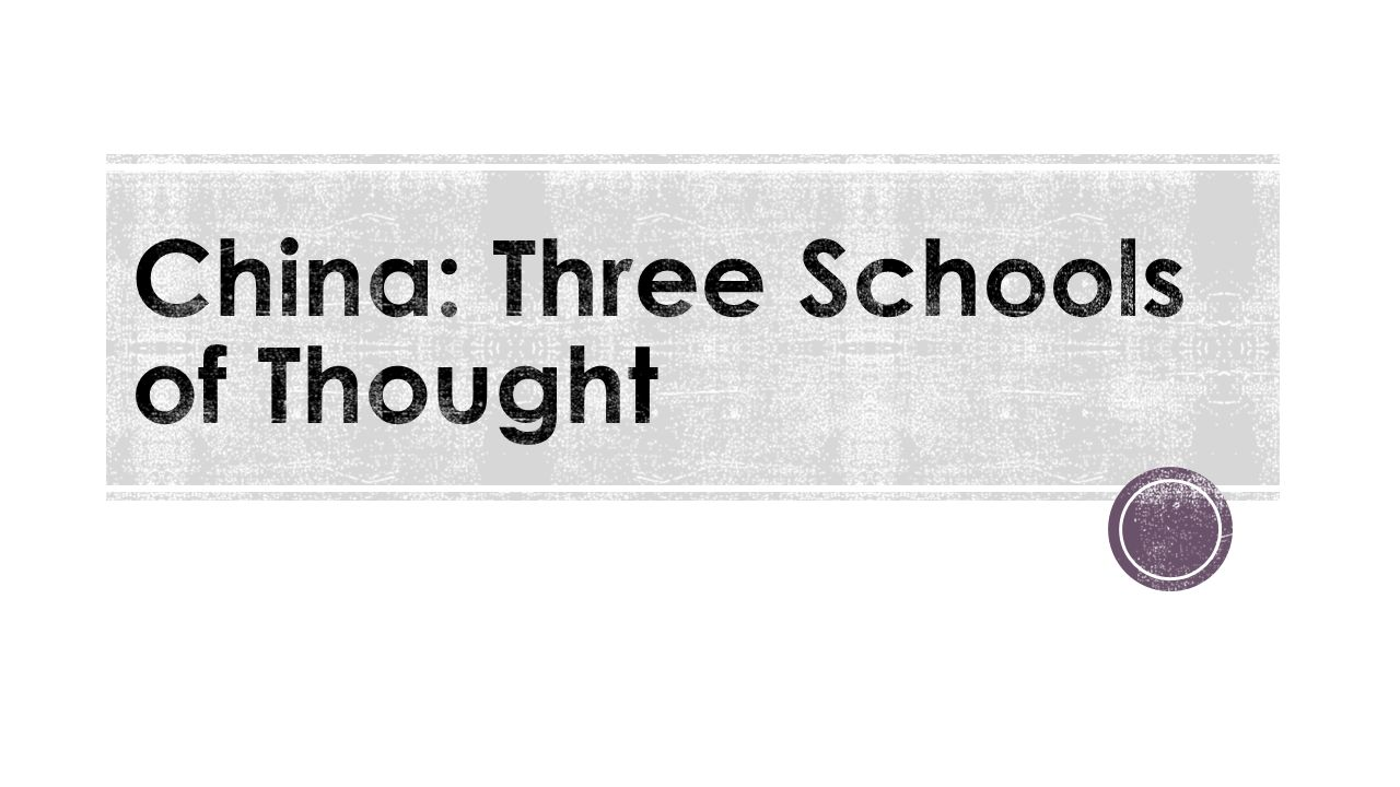 China: Three Schools of Thought