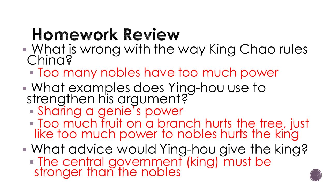 Homework Review What is wrong with the way King Chao rules China