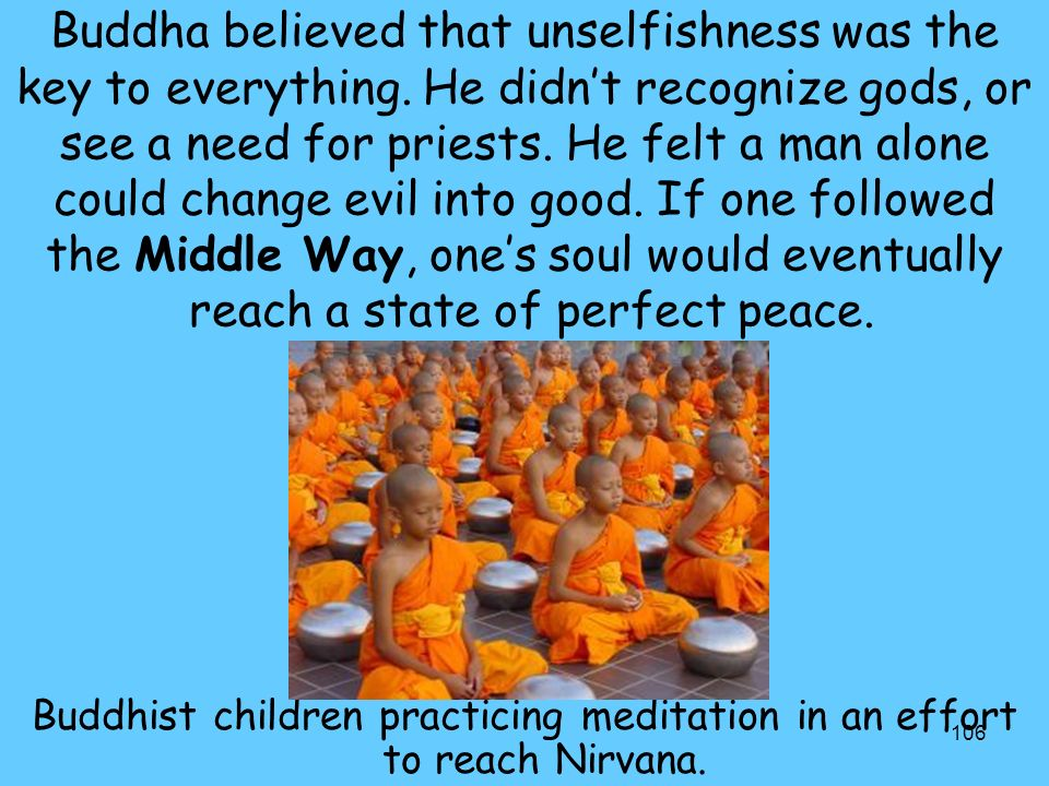 Buddhist children practicing meditation in an effort to reach Nirvana.