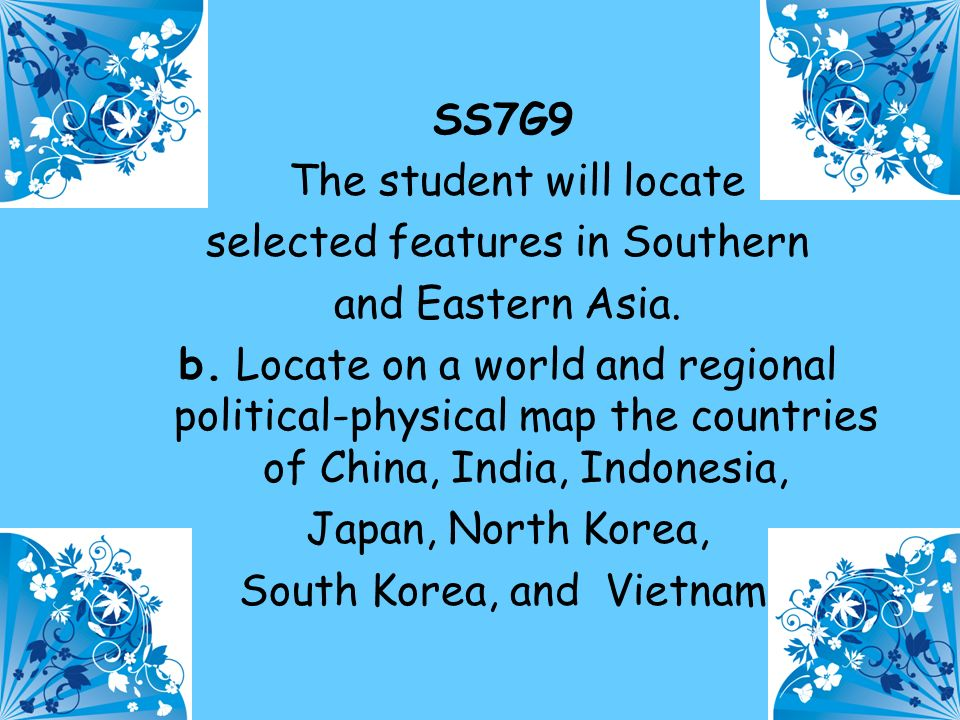 The student will locate selected features in Southern