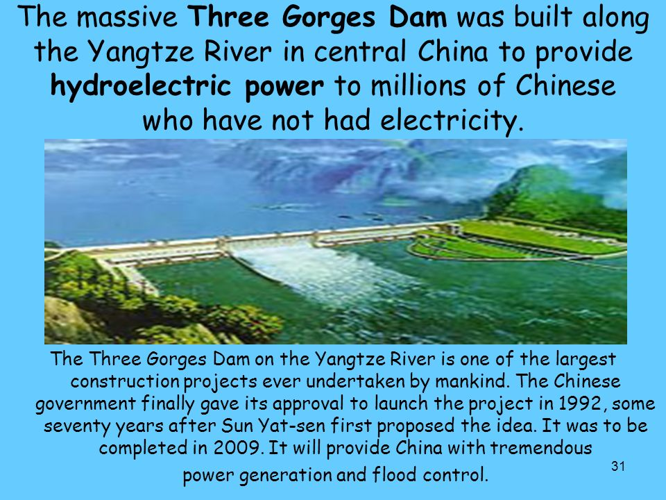 power generation and flood control.