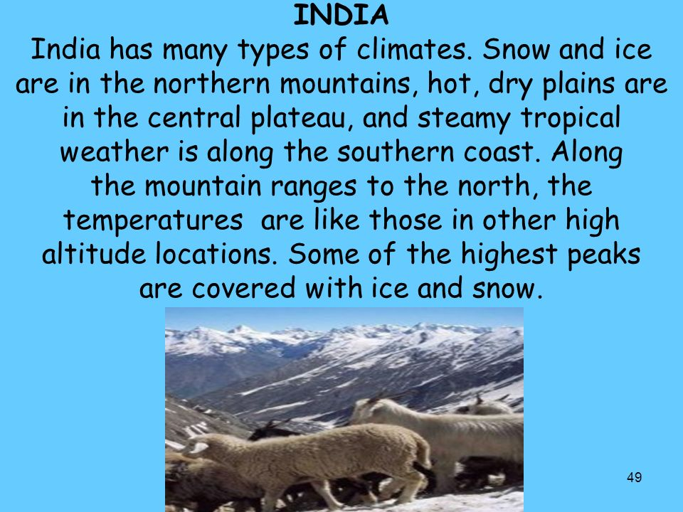 INDIA India has many types of climates