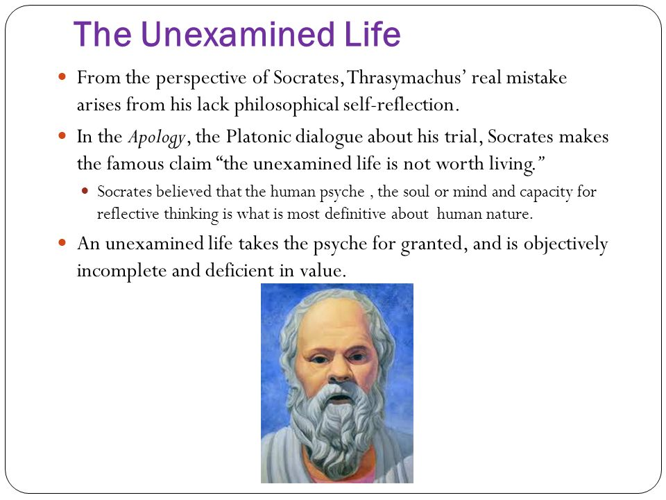 an analysis of the life of socrates and his philosophy Apology analysis plato  way of developing and presenting his own philosophy—a method later adopted in written form by plato  and as a man—assumes the worth of socrates' life and the .