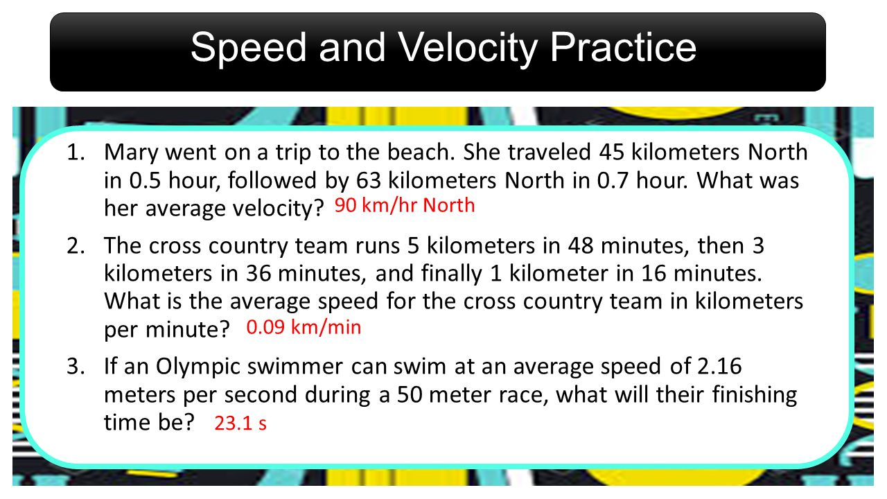 Speed and Velocity Practice