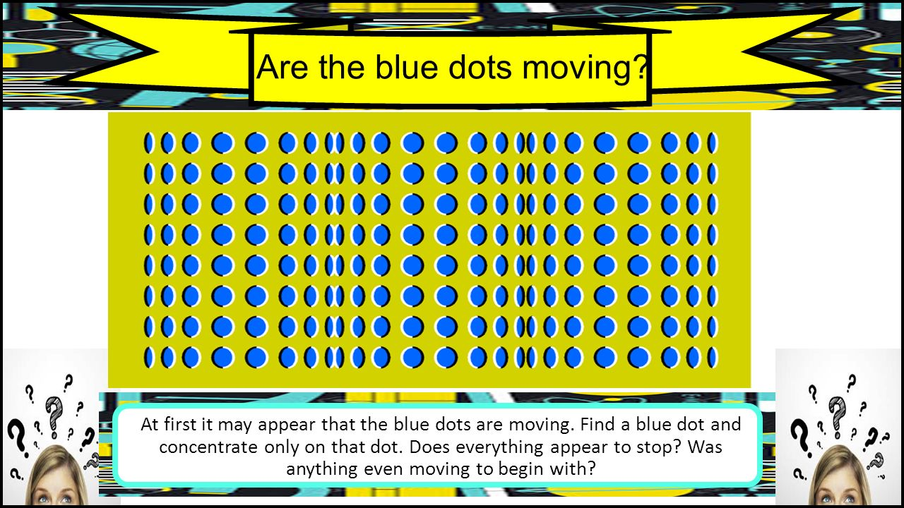 Are the blue dots moving