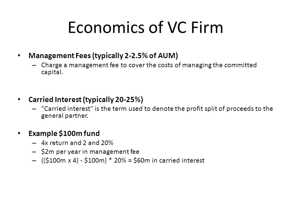 Economics of VC Firm Management Fees (typically 2-2.5% of AUM)