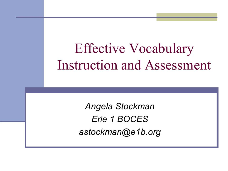 Effective Vocabulary Instruction And Assessment Ppt Download