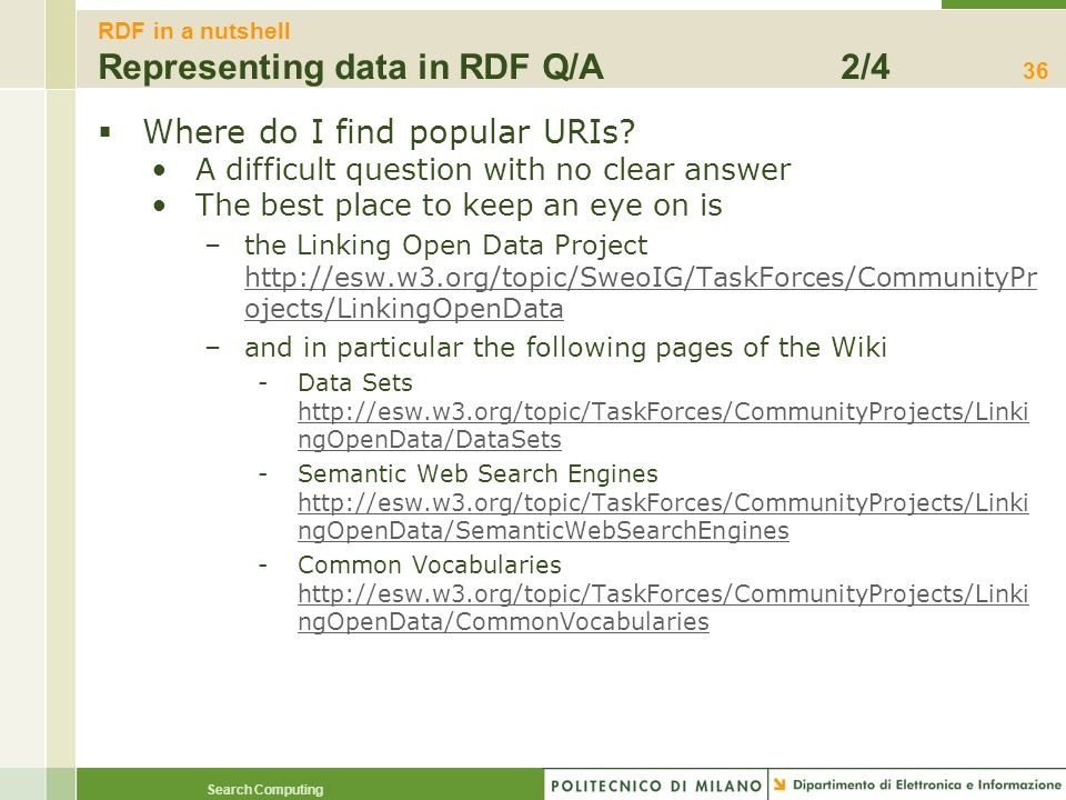 RDF in a nutshell Representing data in RDF Q/A 2/4