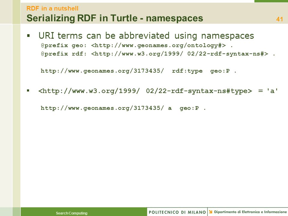 RDF in a nutshell Serializing RDF in Turtle - namespaces
