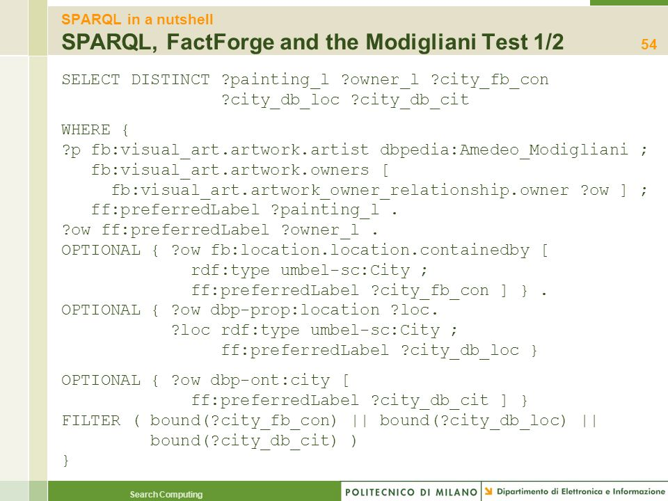 SPARQL in a nutshell SPARQL, FactForge and the Modigliani Test 1/2
