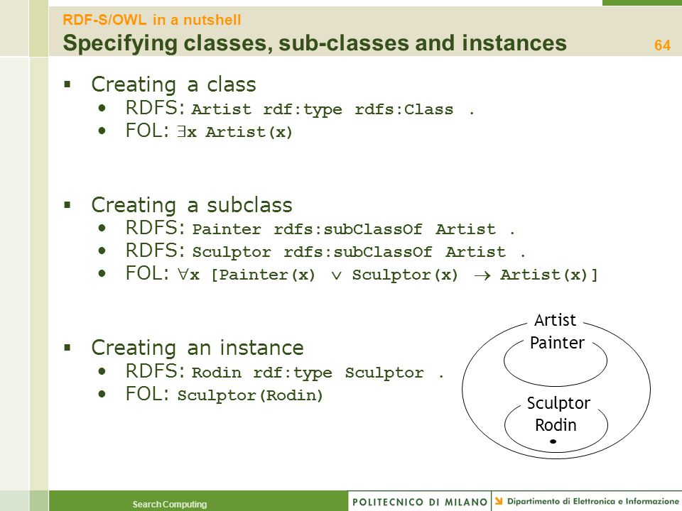 RDF-S/OWL in a nutshell Specifying classes, sub-classes and instances
