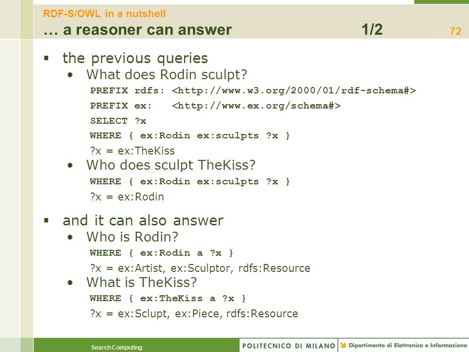 RDF-S/OWL in a nutshell … a reasoner can answer 1/2