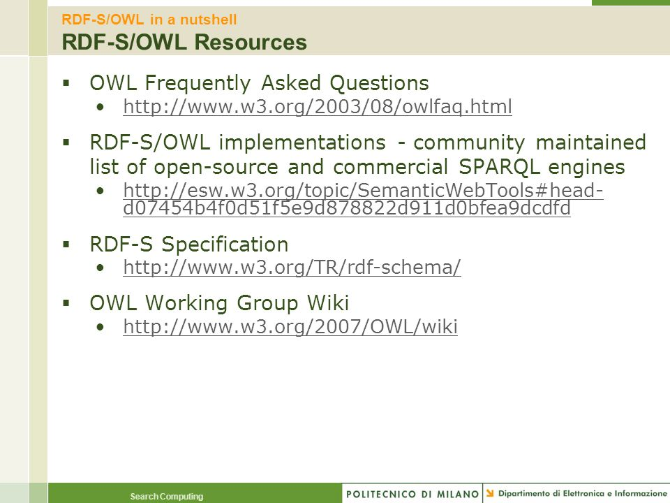 RDF-S/OWL in a nutshell RDF-S/OWL Resources