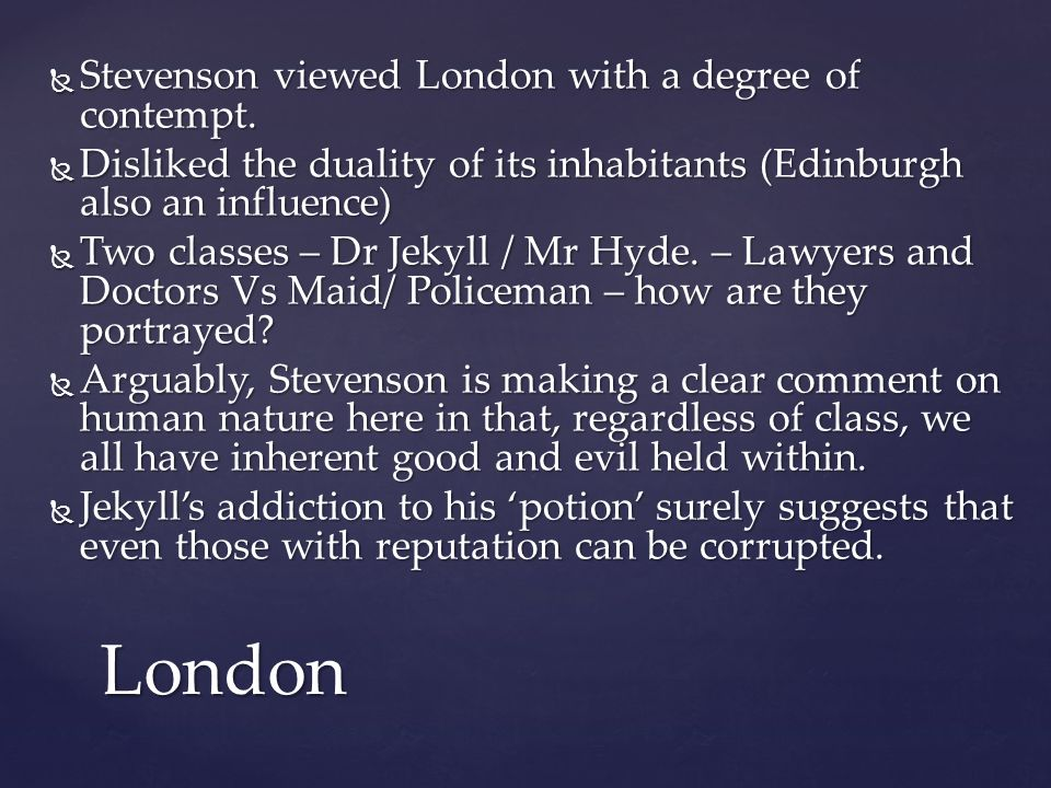 Jekyll And Hyde What View Of Human Nature Does Stevenson Present In  Jekyll And Hyde What View Of Human Nature Does Stevenson Present In Jekyll  And Hyde Essay