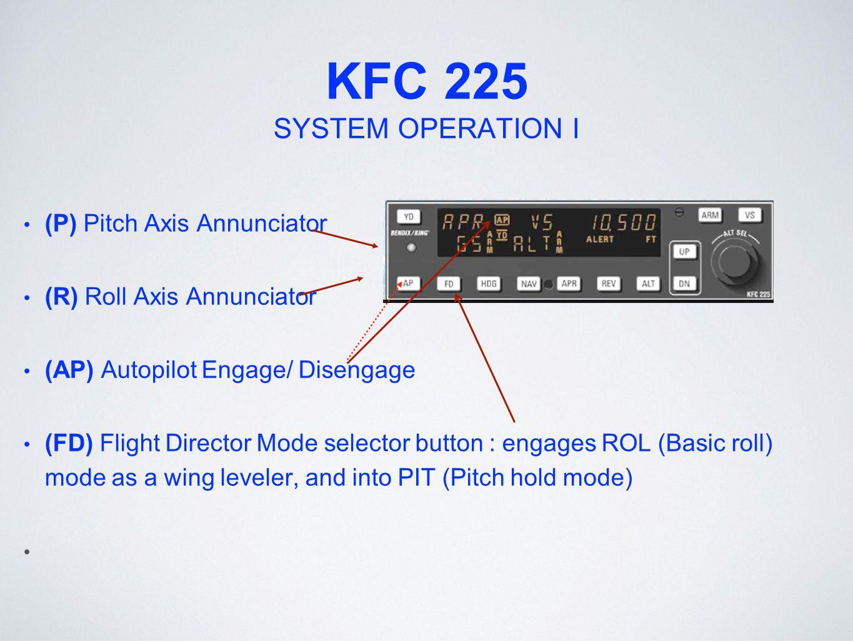 automatic flight control system ppt video online download rh slideplayer com bendix king kfc 225 manual King KLN 90B Installation Manual