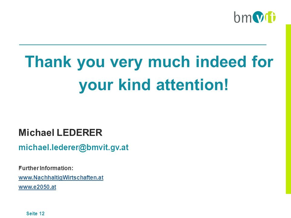 Thank you very much indeed for your kind attention!