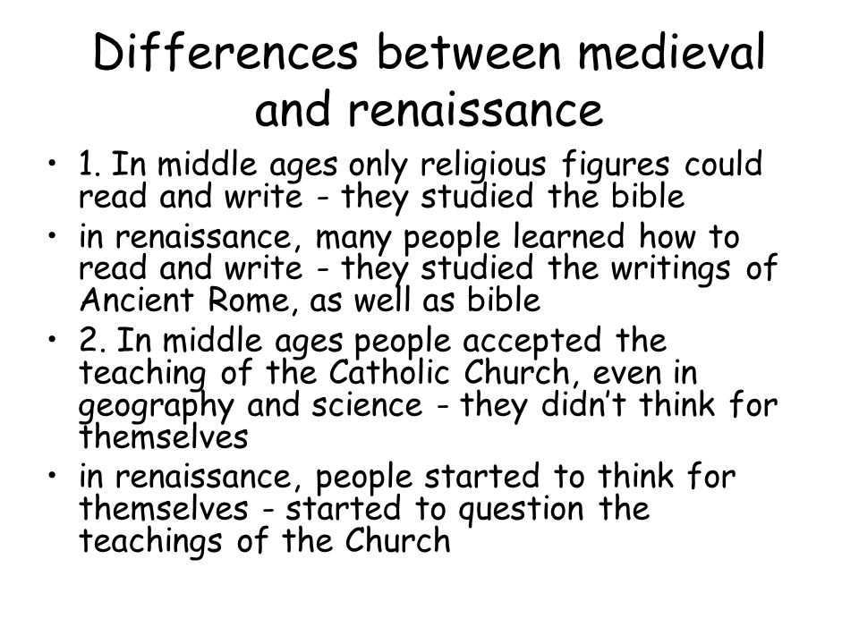difference between middle ages and renaissance