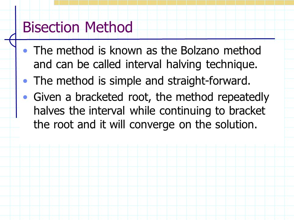 Bisection method.