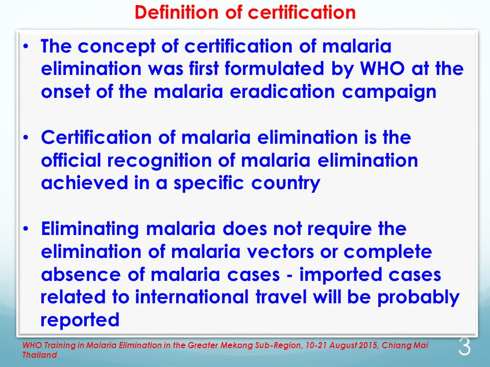Certification Of Malaria Elimination By Dr Mikhail Ejov Ppt Download